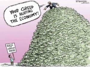 La imagen es un dibujo en el que se ve una inmensa montaña de fajos de dinero. Junto a esa montaña se ve a un hombre parado, sosteniendo un cartel que dice, en inglés: [cita] Aumenten el salario mínimo. [fin de cita]<br /> Sobre la montaña de dinero se ve a un hombre, de traje y corbata, gritandole (también en inglés) al hombre de abajo, mientros le señala con el dedo: [cita] ¡Tu codicia está perjudicando a la economía! [fin de cita]<br /> El comentario de CounterPunch, que es el que puso la imagen en su muro en Facebook, es: [cita] El dibujo no es exacto en absoluto. La montaña de dinero debería ser mucho más alta. [fin de cita]